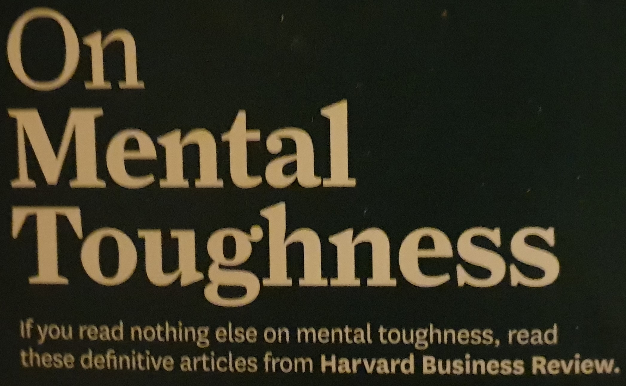On Mental Toughness
