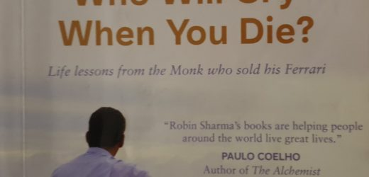 Who Will Cry When You Die? By Robin Sharma