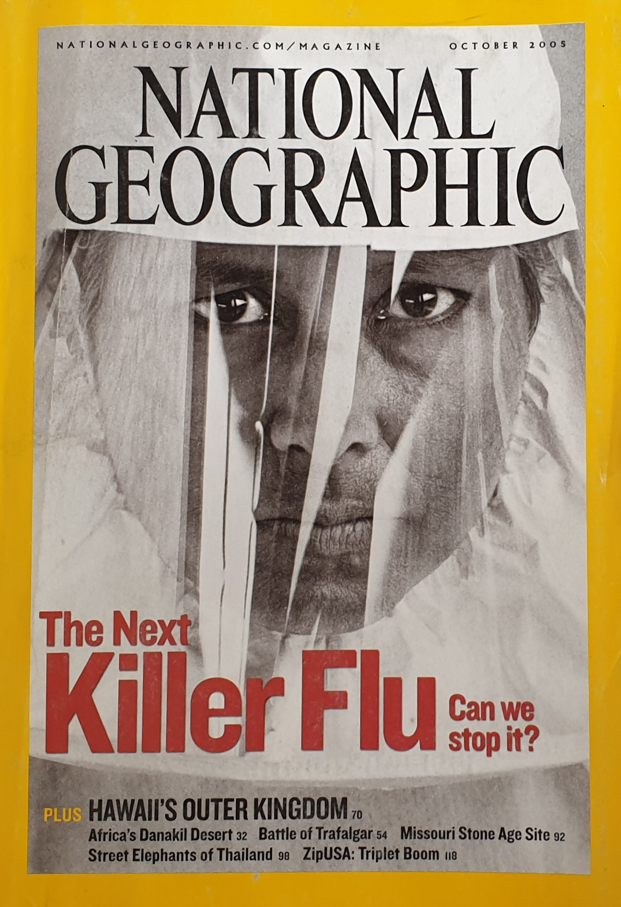 NATIONAL GEOGRAPHIC October 2005: The Next Killer Flu – Can we stop it?