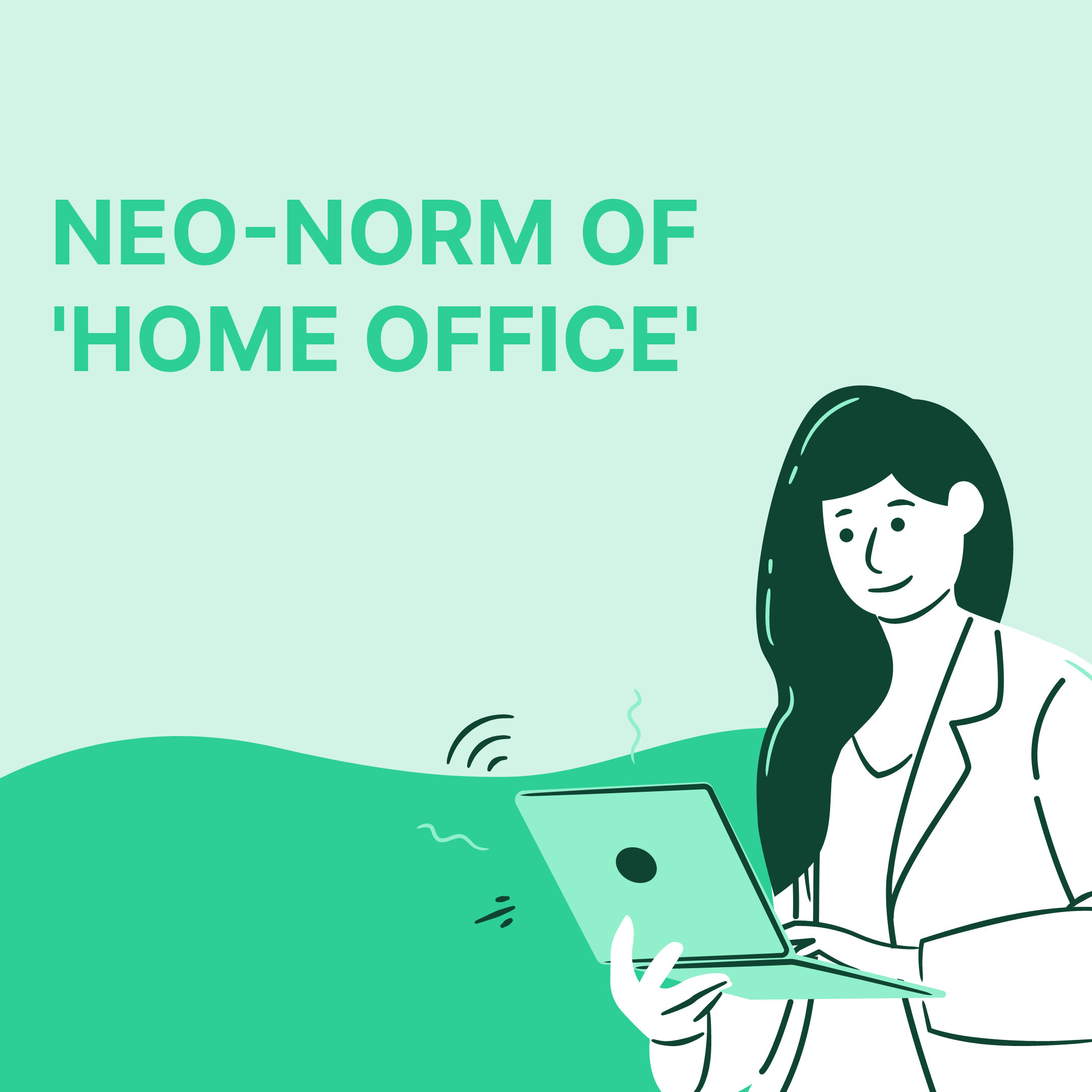 NEO-NORM OF 'HOME OFFICE'