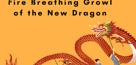 21st Century China Fire Breathing Growl of the New Dragon